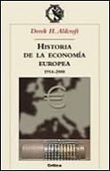 HISTORIA DE LA ECONOMÍA EUROPEA, 1914-2000