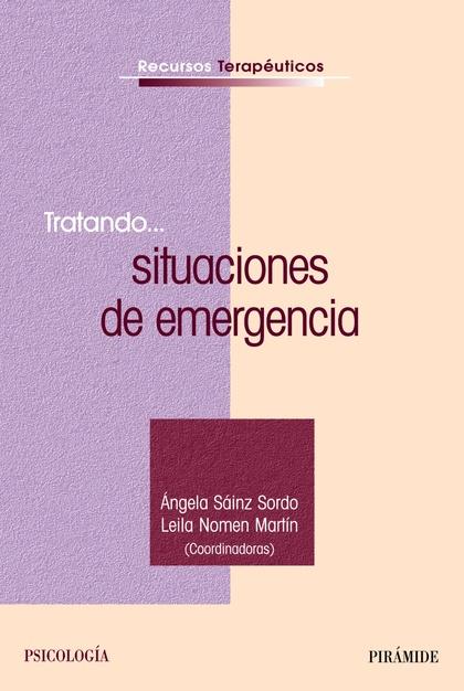 TRATANDO-- SITUACIONES DE EMERGENCIA