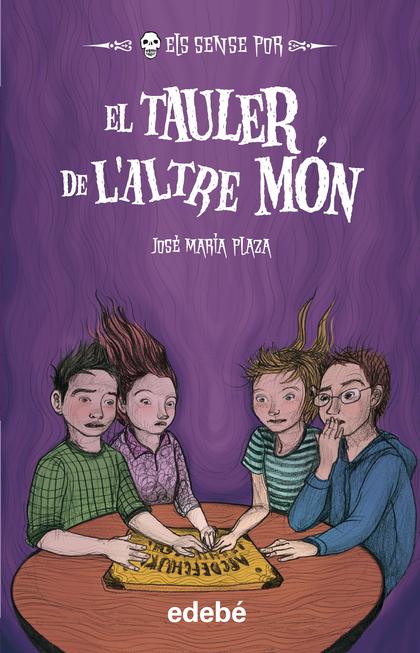 10. EL TAULER DE L´ALTRE MÓN.