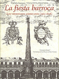 LA FIESTA BARROCA : LOS VIRREINATOS AMERICANOS, 1560-1808