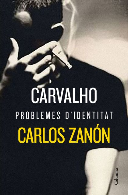 CARVALHO: PROBLEMES D´IDENTITAT.