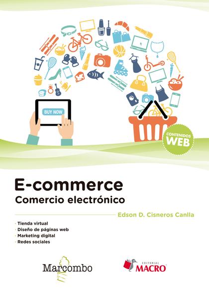 E-COMMERCE. COMERCIO ELECTRÓNICO.