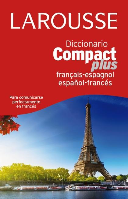 DICC. COMPACT PLUS ESPAÑOL-FRANCÉS-FRANCÉS-ESPAÑOL