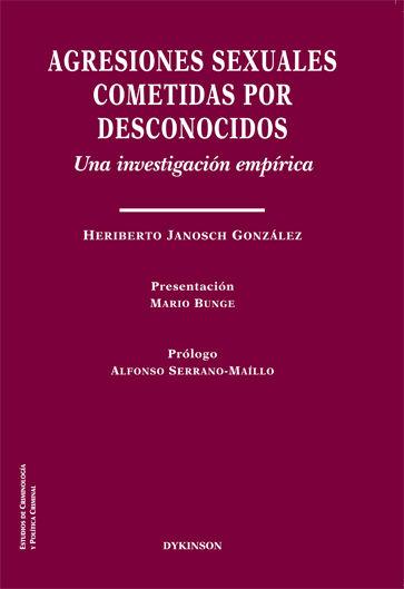 AGRESIONES SEXUALES COMETIDAS POR DESCONOCIDOS. UNA INVESTIGACIÓN EMPÍRICA.