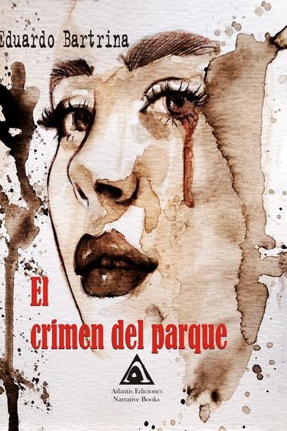 CRIMEN DEL PARQUE, EL.