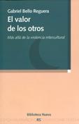 EL VALOR DE LOS OTROS : MÁS ALLÁ DE LA VIDENCIA INTERCULTURAL