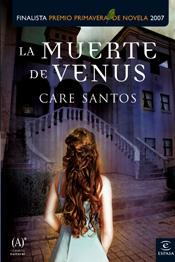 LA MUERTE DE VENUS (FINALISTA DEL XI PREMIO PRIMAVERA DE NOVELA).