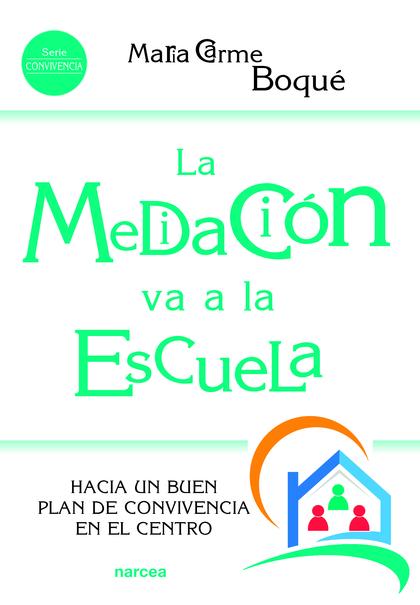 MEDIACION VA A LA ESCUELA, LA