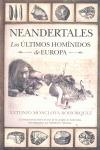 neandertales ultimos hominidos de europa
