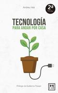 TECNOLOGIA PARA ANDAR POR CASA.