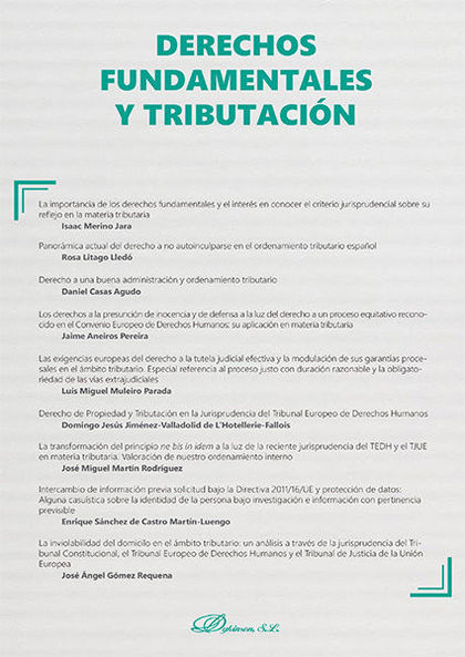 DERECHOS FUNDAMENTALES Y TRIBUTACIÓN. MONOGRÁFICO NUEVA FISCALIDAD.