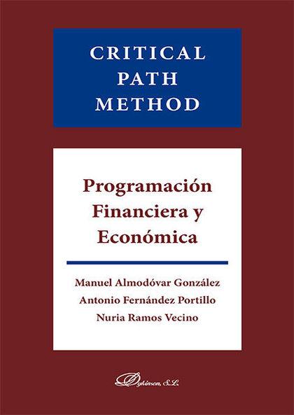 CRITICAL PATH METHOD. PROGRAMACIÓN FINANCIERA Y ECONÓMICA.