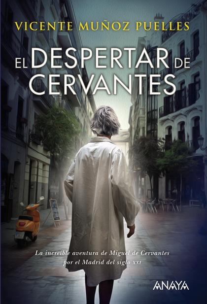 EL DESPERTAR DE CERVANTES.