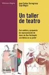 UN TALLER DE TEATRO : CON ANÁLISIS Y PROPUESTA DE PRESENTACIÓN DE AMOR DE DON PERLIMPLÍN CON BE