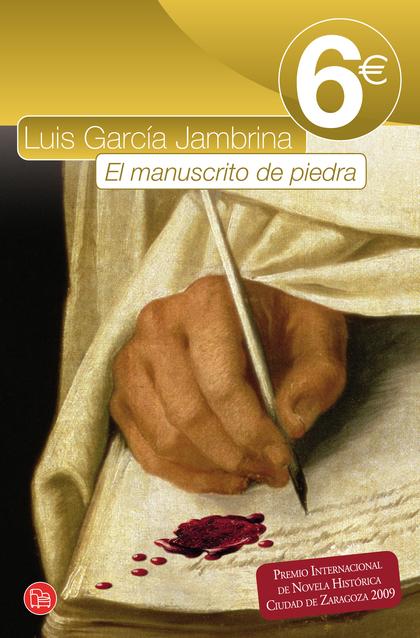 EL MANUSCRITO DE PIEDRA (BOLSILLO / 6 EUROS).