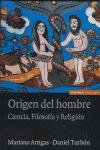 EL ORIGEN DEL HOMBRE: CIENCIA, FILOSOFÍA Y RELIGIÓN