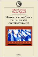 HISTORIA ECONOMICA ESPAÑA CONTEMPORANEA