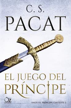 EL JUEGO DEL PRINCIPE. SAGA EL PRINCIPE CAUTIVO 2.