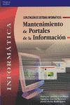 MANTENIMIENTO DE PORTALES DE LA INFORMACIÓN: EXPLOTACIÓN DE SISTEMAS INFORMÁTICOS