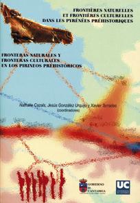 FRONTERAS NATURALES FRONTERAS CULTURALES PIRINEOS PREHISTORICOS.