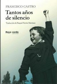 TANTOS AÑOS DE SILENCIO.