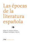 LAS ÉPOCAS DE LA LITERATURA ESPAÑOLA.