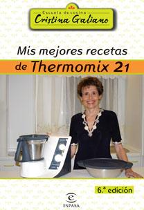 MIS MEJORES RECETAS CON THERMOMIX 21.
