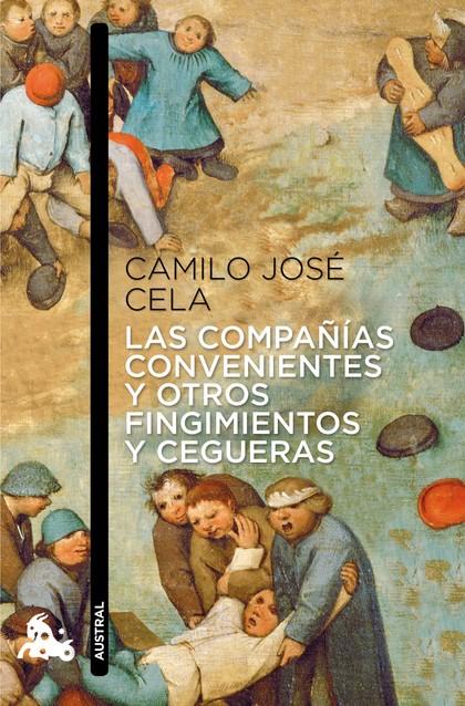 LAS COMPAÑÍAS CONVENIENTES Y OTROS FINGIMIENTOS Y CEGUERAS.