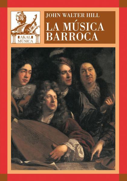 LA MÚSICA BARROCA: MÚSICA EN EUROPA OCCIDENTAL, 1580-1750