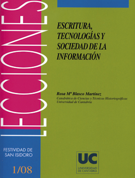 ESCRITURA, TECNOLOGÍAS Y SOCIEDAD DE LA INFORMACIÓN