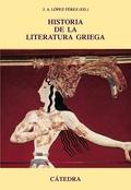 HISTORIA DE LA LITERATURA GRIEGA.