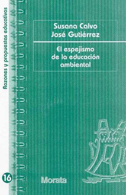 EL ESPEJISMO DE LA EDUCACIÓN AMBIENTAL