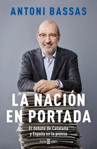 LA NACIÓN EN PORTADA                                                            EL DEBATE DE CA