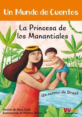 LA PRINCESA DE LOS MANANTIALES (VVKIDS).