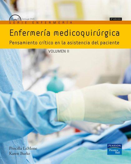 (4º) ENFERMERÍA MEDICOQUIRÚRGICA . VOLUMEN II. PENAAMIENTO CRITICO EN LA ASISTENCIA DEL PACIENT