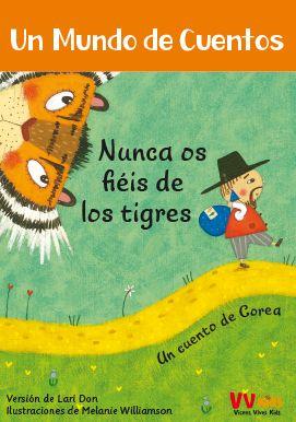 NUNCA OS FIEIS DE LOS TIGRES (VVKIDS).