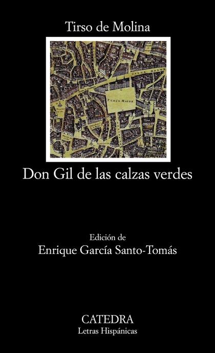 DON GIL DE LAS CALZAS VERDES.