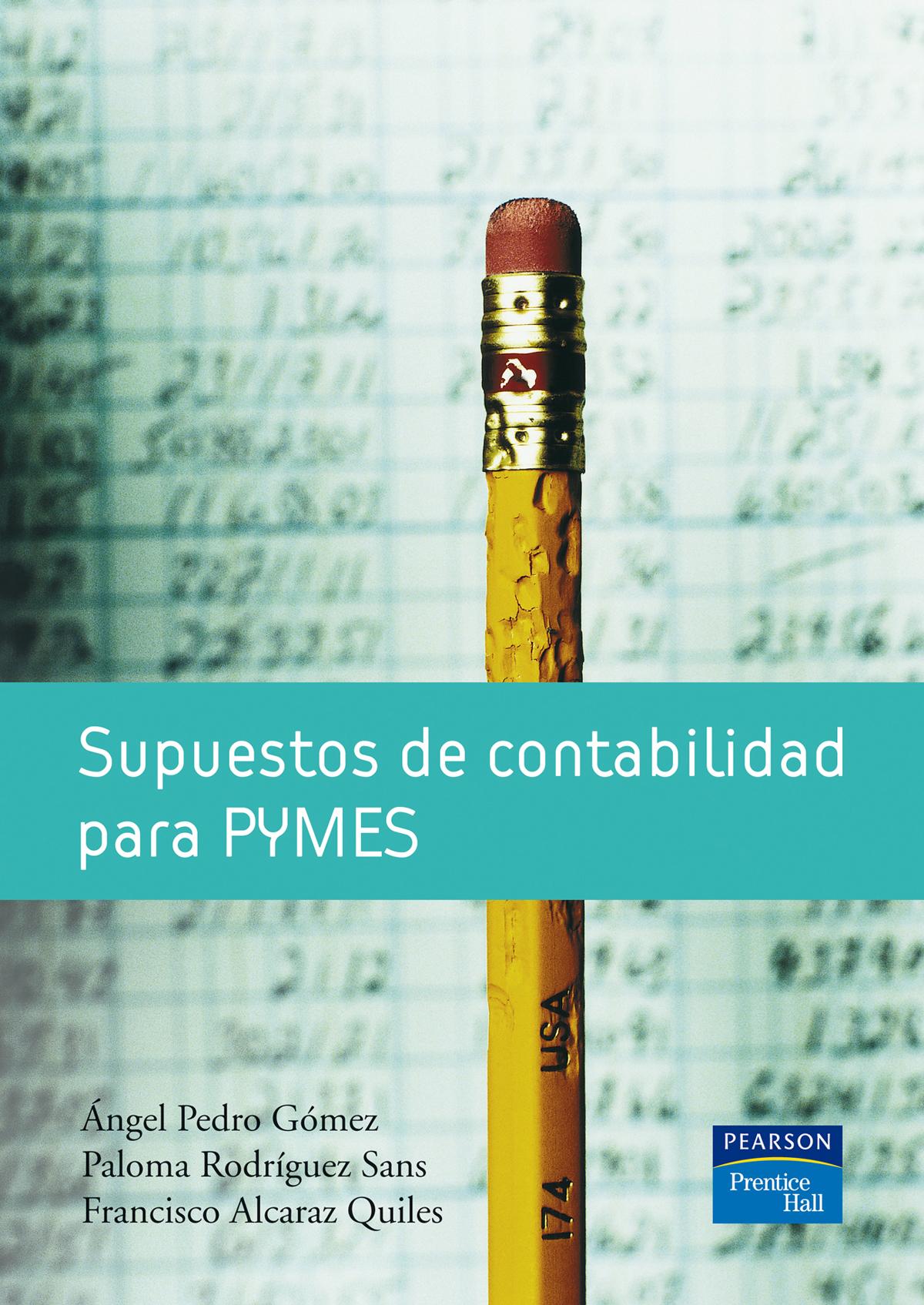 SUPUESTOS DE CONTABILIDAD PARA PYMES