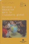 ESCUELAS Y EDUCACIÓN PARA LA CIUDADANÍA GLOBAL: UNA MIRADA TRANSFORMADORA