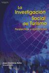 LA INVESTIGACIÓN SOCIAL DEL TURISMO: PERSPECTIVA Y APLICACIONES