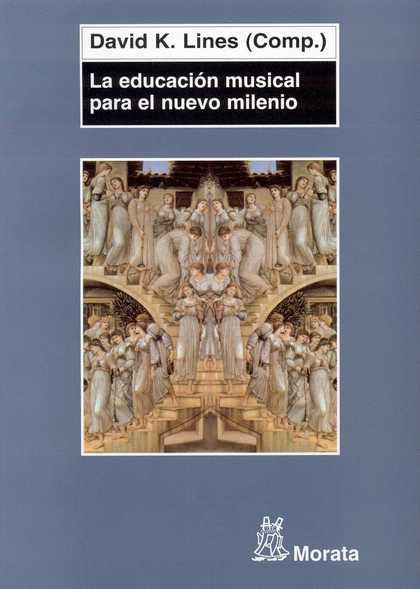 LA EDUCACIÓN MUSICAL PARA EL NUEVO MILENIO : EL FUTURO DE LA TEORÍA Y LA PRÁCTICA DE LA ENSEÑAN