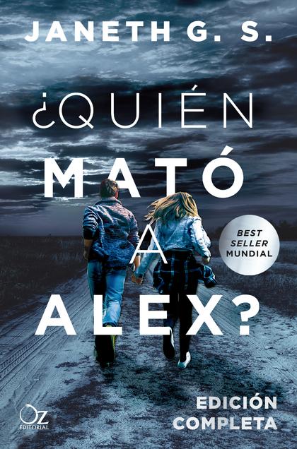 ¿QUIÉN MATÓ A ALEX?