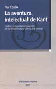 LA AVENTURA INTELECTUAL DE KANT: SOBRE LA FUNDAMENTACIÓN DE LA METAFÍSICA Y DE LA LEY MORAL