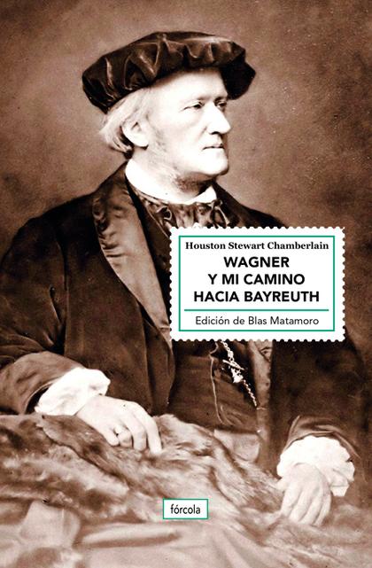 WAGNER Y MI CAMINO HACIA BAYREUTH