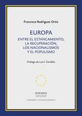 EUROPA. ENTRE EL ESTANCAMIENTO, LA RECUPERACIÓN, LOS NACIONALISMOS Y EL POPULISM