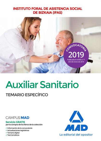 AUXILIAR SANITARIO DEL INSTITUTO FORAL DE ASISTENCIA SOCIAL DE BIZKAIA (IFAS). T