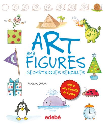 ART AMB FIGURES GEOMÉTRIQUES SIMPLES, DE ROSA M. CURTO.