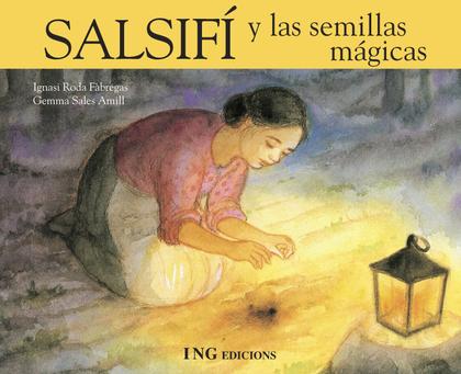 SALSIFÍ Y LAS SEMILLAS MÁGICAS