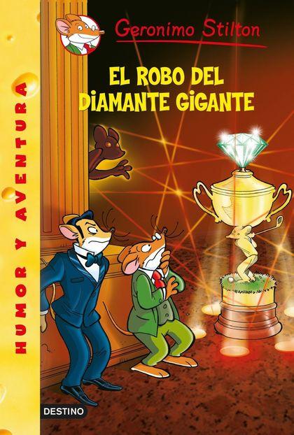 GERONIMO STILTON 53. EL ROBO DEL DIAMANTE GIGANTE