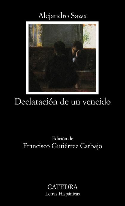 DECLARACIÓN DE UN VENCIDO.
